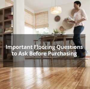 Important Flooring Questions to Ask Before Purchasing - Scottsdale Flooring America