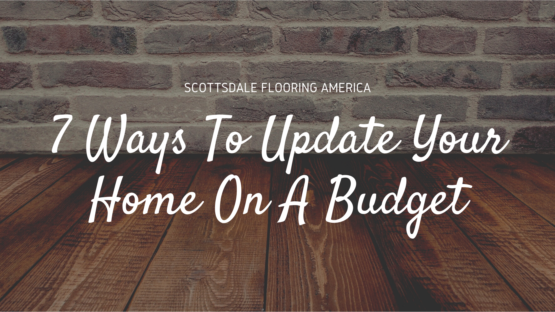 7 Ways To Update Your Home On A Budget