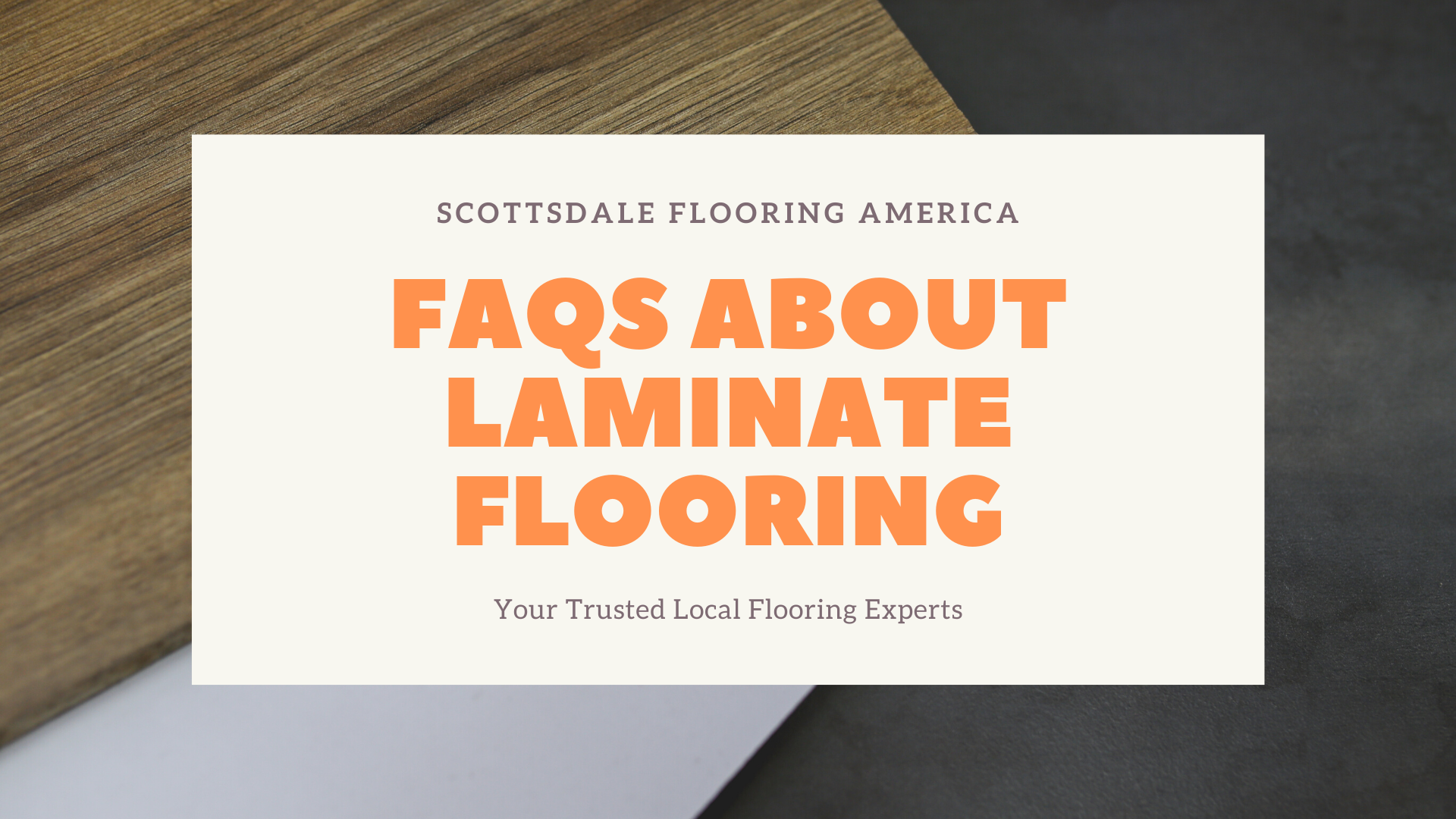 FAQS ABOUT LAMINATE FLOORING