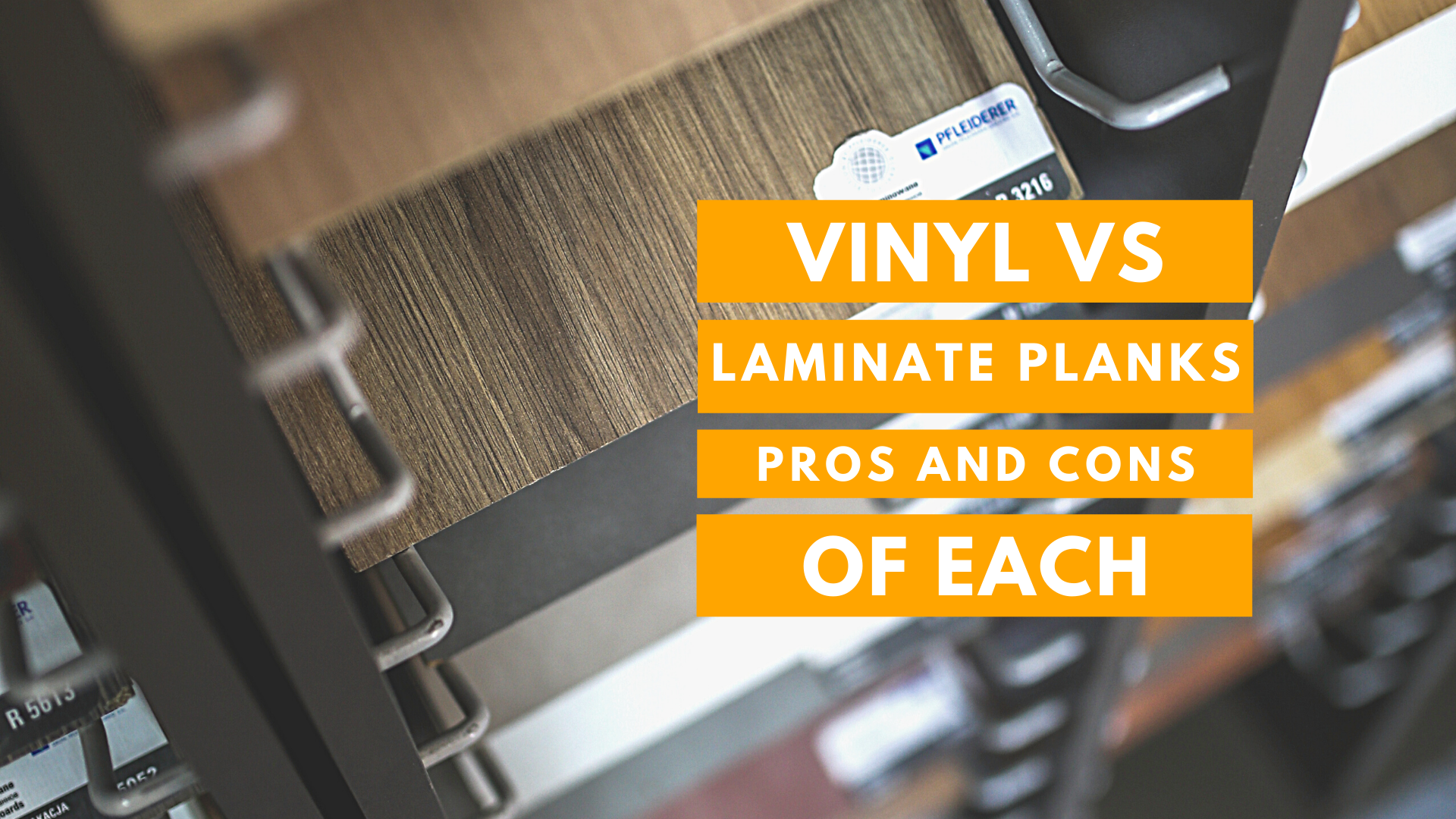 Vinyl VS Laminate Planks - Pros and Cons of Each